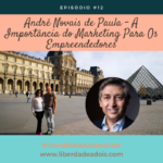 André Novais de Paula – A Importância do Marketing