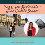 Aline Castelo Branco – Faz O Teu Movimento