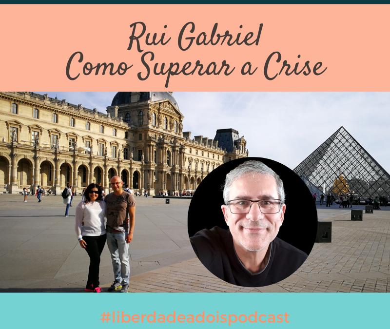Como Superar a Crise (Rui Gabriel)